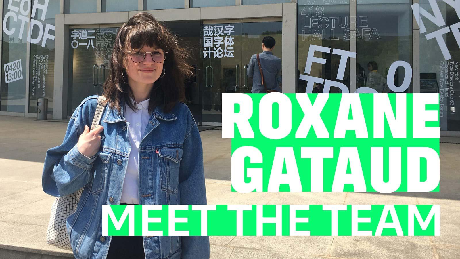 Meet Roxane Gataud