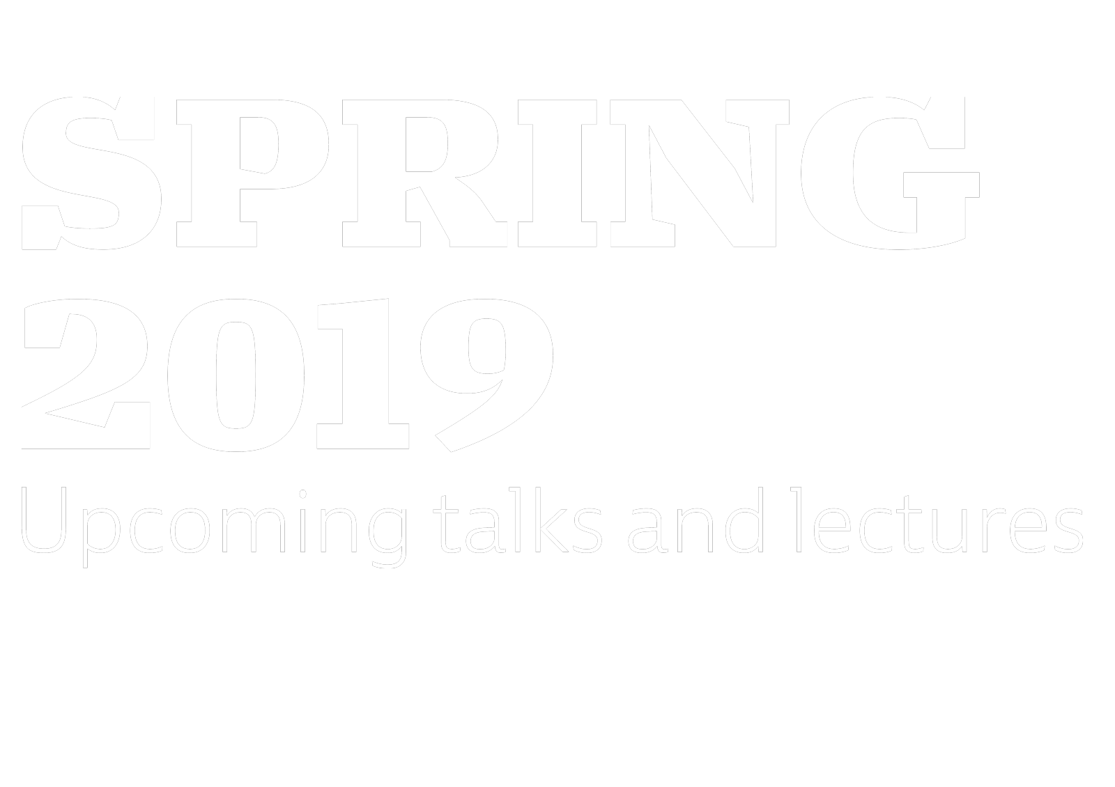 Upcoming lectures and workshops 2019