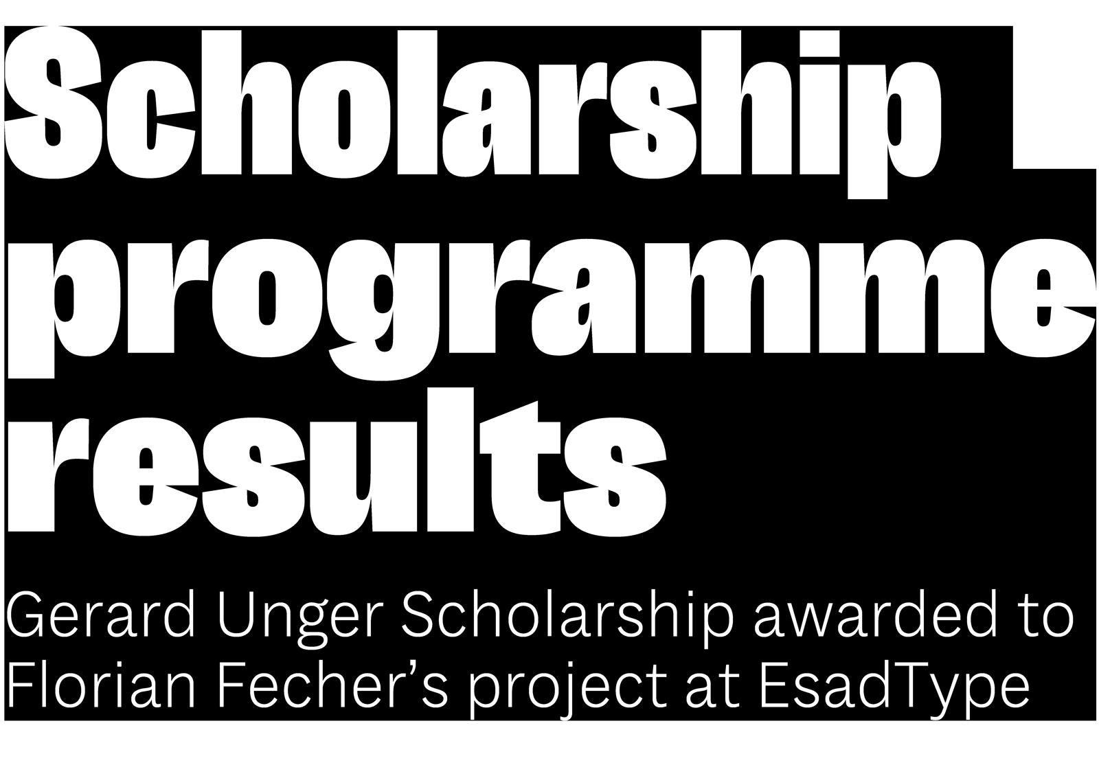 Gerard Unger Scholarship Recipient