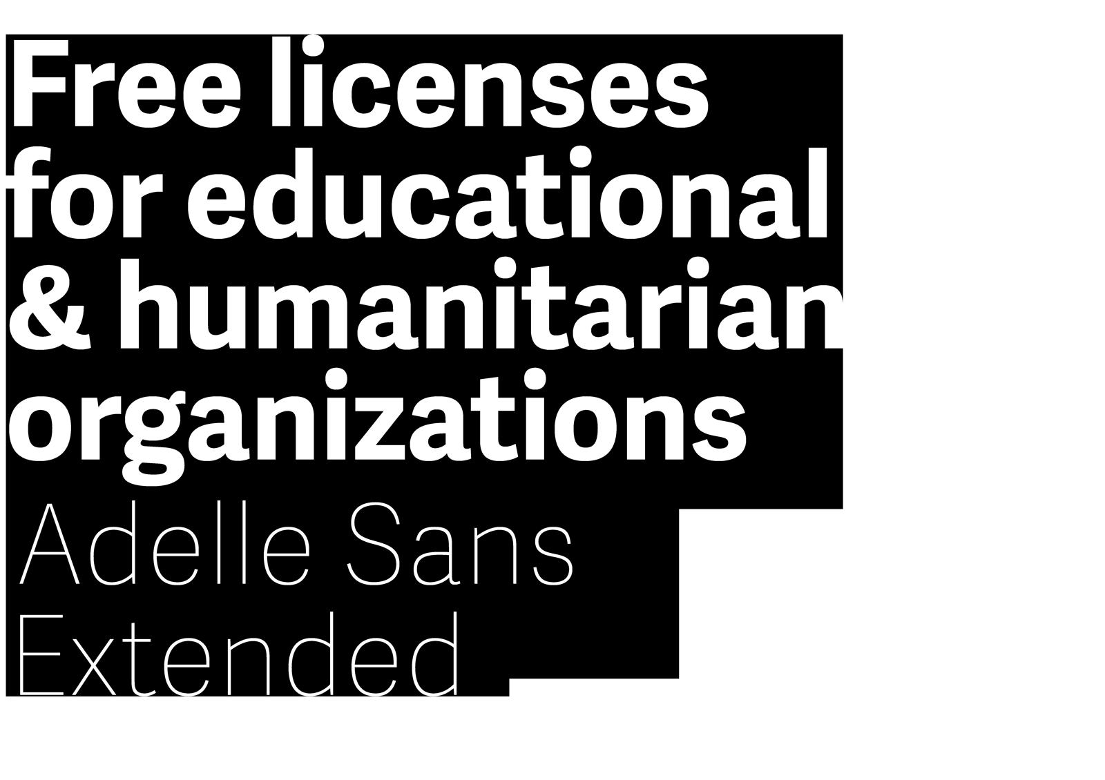 Adelle Sans Extended free licenses for Ngos
