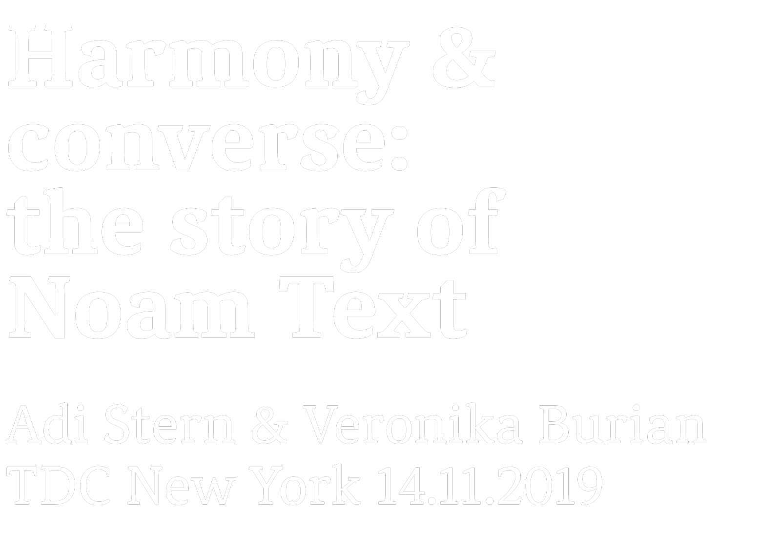 TDC Exhibition Noam Text with Adi Stern and Veronika Burian